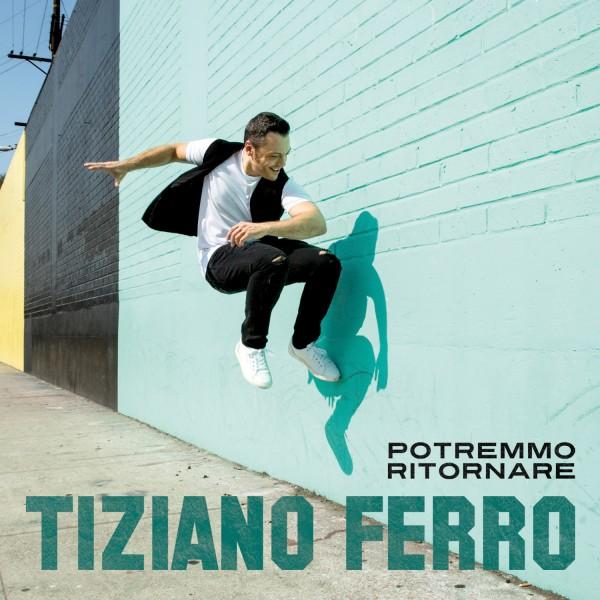 Tzn Tiziano ferro nuovo singolo potremmo ritornare 28 ottobre 2016